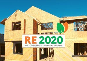 RE2020 règlementation environnementale
